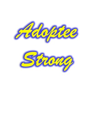 Adoptee Strong